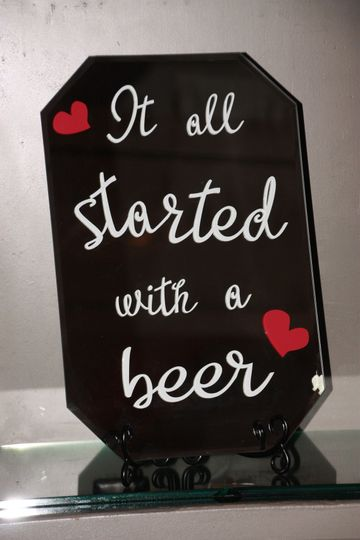 Custom sign designed for the couple who went to a brewery on their first date.