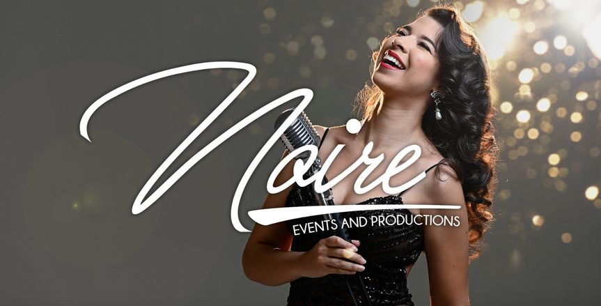 Noire Events and Productions