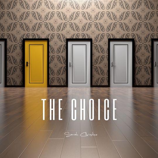 SARAH CHRISTINE THE CHOICE