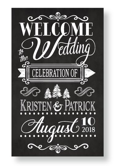 Welcome sign Kristen & Patrick