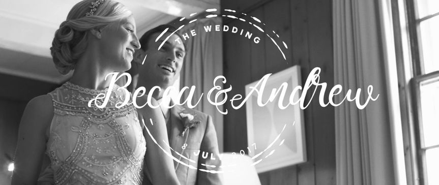 Becca & Andrew ||| July 8th, 2017