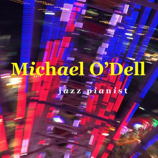 Michael O'Dell JAZZ PIANIST