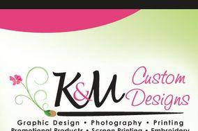 K & M Custom Designs