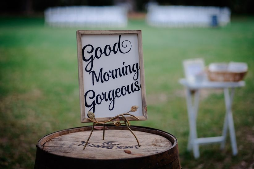 good morning gorgeous sign