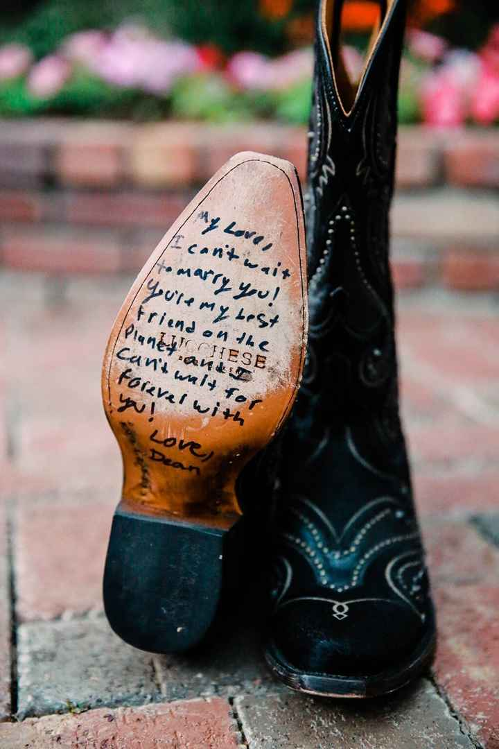I wore black cowboy boots (as did my husband). My MOH had him write on the bottom and she showed me