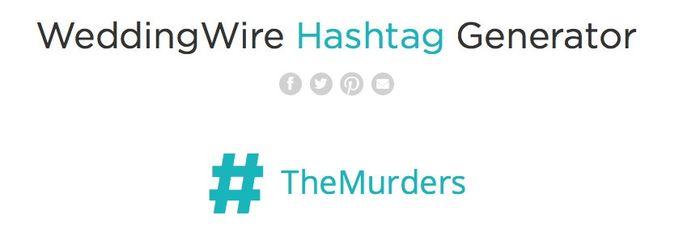 Hashtag Generator Wedding.Ww Hashtag Generator Funny Scary Result Weddings Community