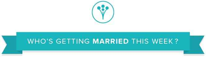 Who's getting married this week? (3/4/19-3/10/19) 1