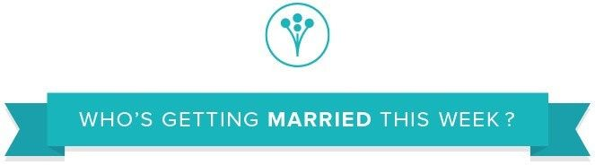Who's getting married this week? (8/12/19 - 8/18/19) 1