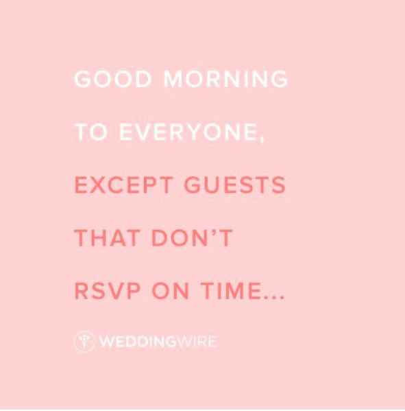 Good Morning RSVP Quote