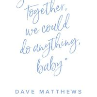 weddingwire dave matthews love quote