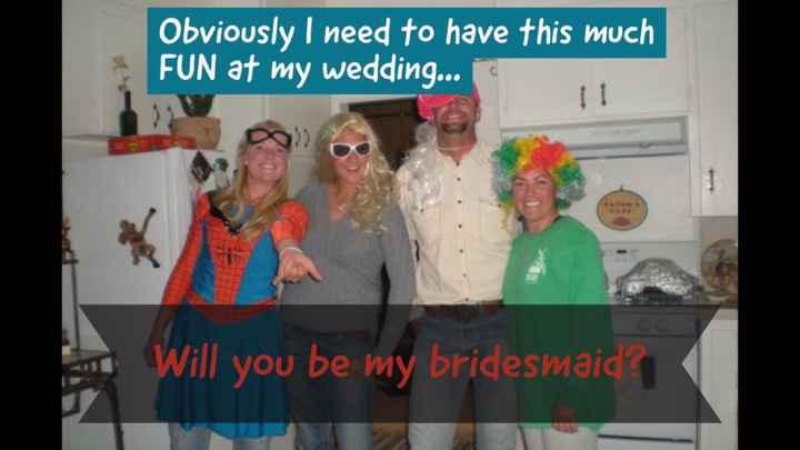 Bridesmaids?! - 4