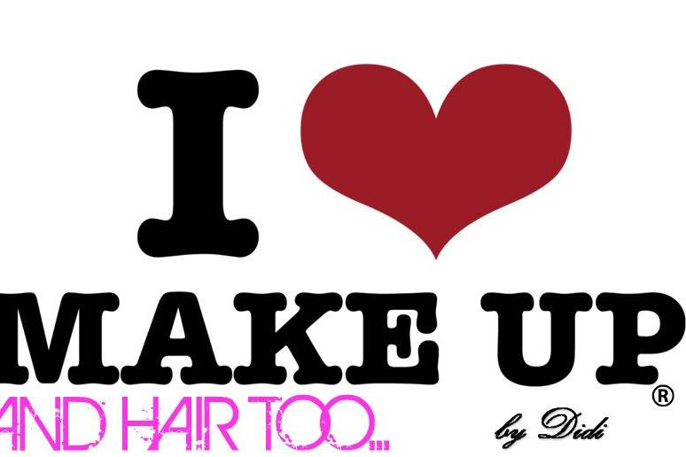 I LOVE MAKE UP AND HAIR TOO...BY DIDI , PUERTO RICO