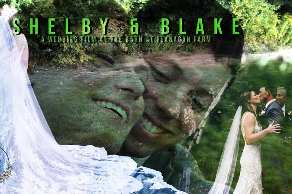 Shelby & Blake's Wedding FIlm