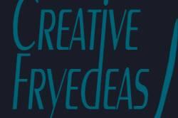 Creative Fryedeas