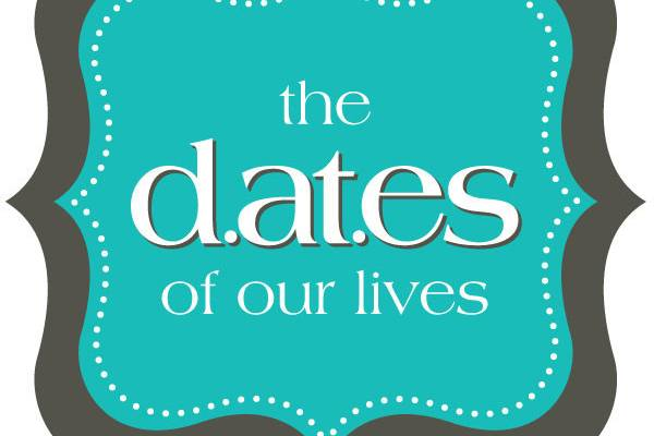 The Dates of our Lives