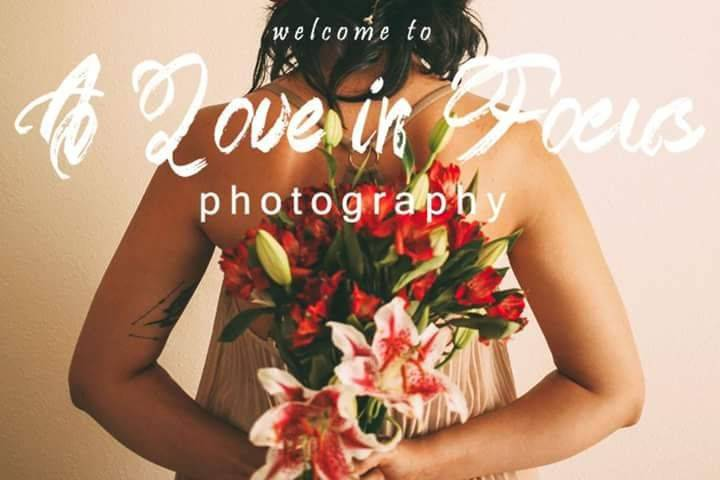A Love in Focus Photography
