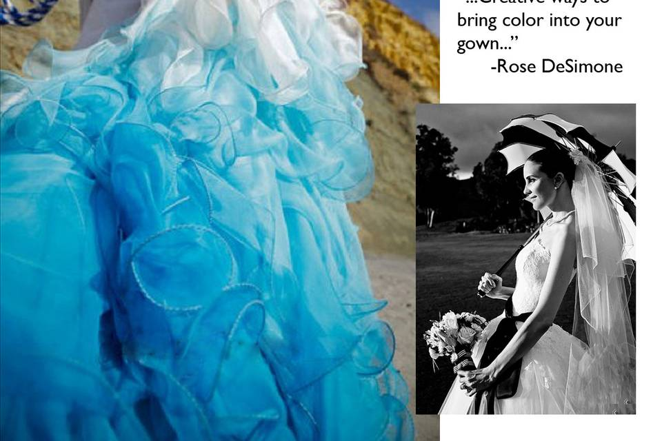 Gown designed by Rose DeSimone created in Silk Chiffon and Silk Dupioni Bodice. Available in many colors.