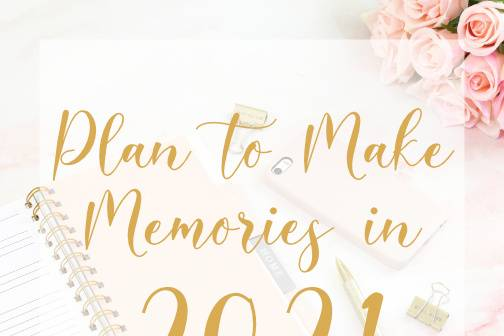 2021 Memories