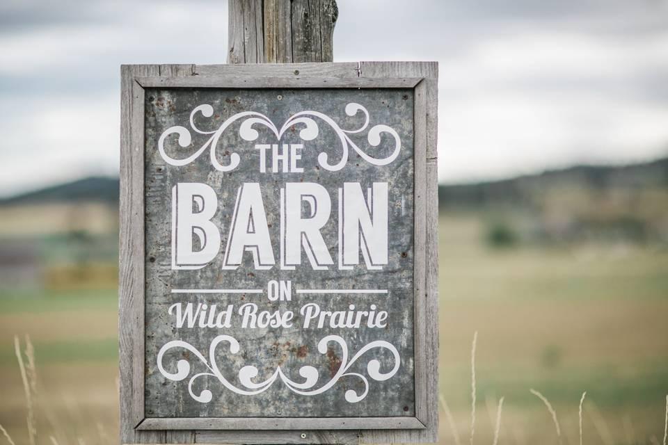 The Barn on Wild Rose Prairie