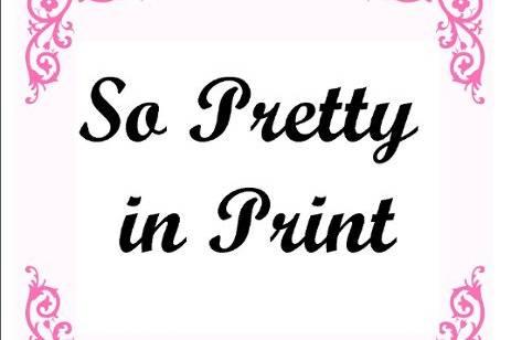 So Pretty in Print
