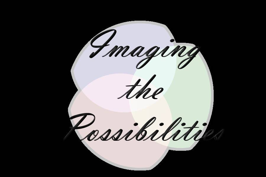 Imaging the Possibilities