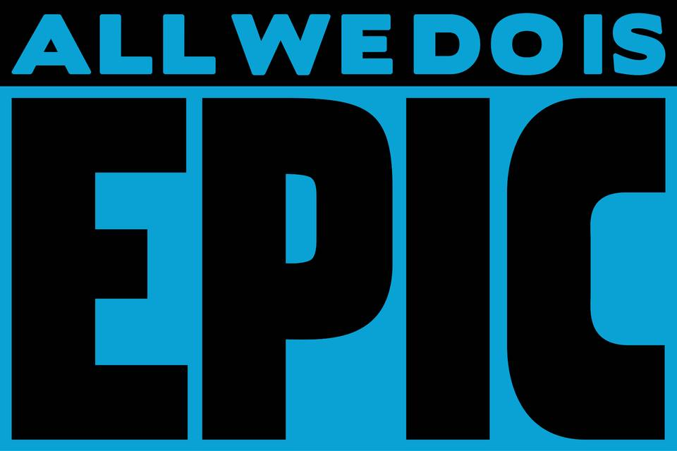 All We Do Is Epic Logo
