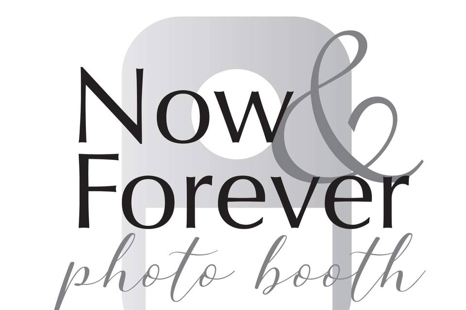Now and Forever Photo Booth